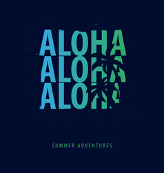 Aloha summer graphic with palms t-shirt design vector