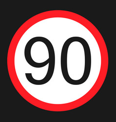 Maximum speed limit 90 sign flat icon vector