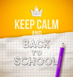 Keep calm and Back to school vector image vector image