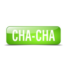 Cha-cha green square 3d realistic isolated web vector