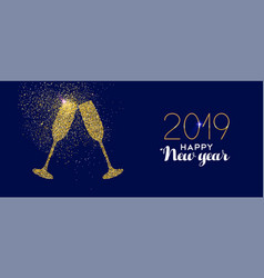 happy new year 2019 gold glitter glass toast vector image