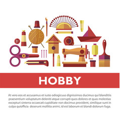 Vintage hobby based on handicraft promotional info vector