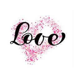 word love calligraphy lettering on the vector image