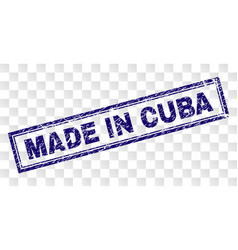Grunge made in cuba rectangle stamp vector