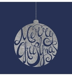 Lettering Merry Christmas in silver ball vector image