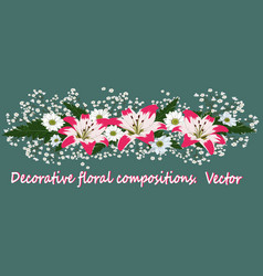 Lilia flower in floral arrangements with greens vector