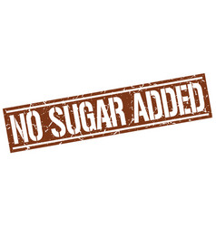 No sugar added square grunge stamp vector