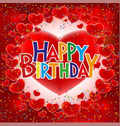 red hearts and birthday greetings vector image