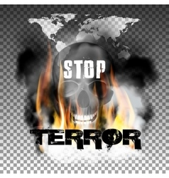 Stop terror in the fire smoke and skull World map vector image