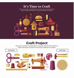 Time to make craft projects promotional internet vector