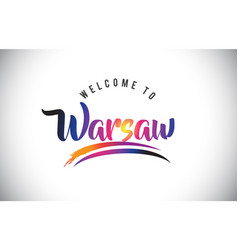 Warsaw welcome to message in purple vibrant vector