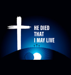 easter sunday he died that i may live cross banner vector image