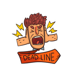 Frustrated man screaming deadline word time vector