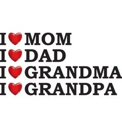 I love my parents vector