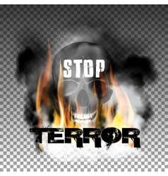 Stop terror in the fire smoke and skull vector