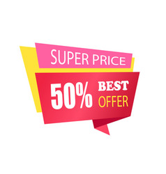 Super price 50 off best offer label with info vector