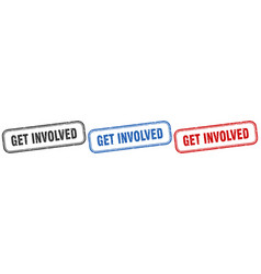Get involved square isolated sign set get vector