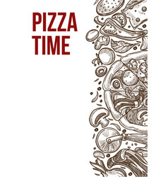 italian food restaurant pizza time sketch poster vector image