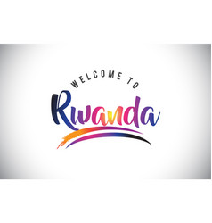 rwanda welcome to message in purple vibrant vector image