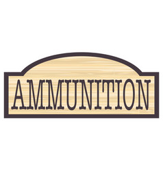 Ammunition store sign vector