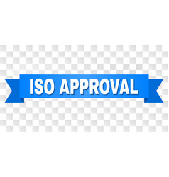 blue tape with iso approval title vector image
