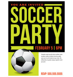 soccer party flyer invitation vector image