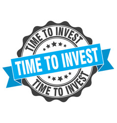 time to invest stamp sign seal vector image vector image