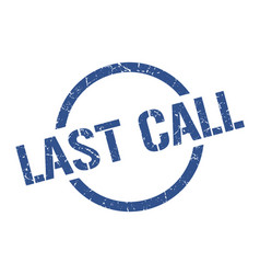 last call stamp vector image