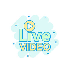 live video icon in comic style streaming tv vector image