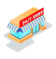 Small shop minimarket with store sign 24 7 open vector