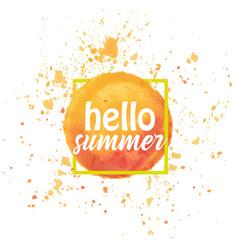 Watercolor sun hello summer vector
