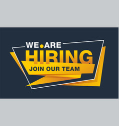 We are hiring - join our team banner template vector