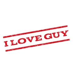I Love Guy Watermark Stamp vector image