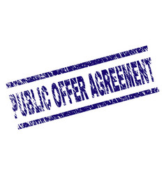 Scratched textured public offer agreement stamp vector