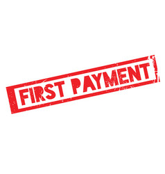 First payment rubber stamp vector