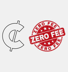 line cent icon and distress zero fee stamp vector image