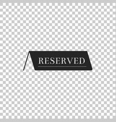 reserved icon isolated on transparent background vector image