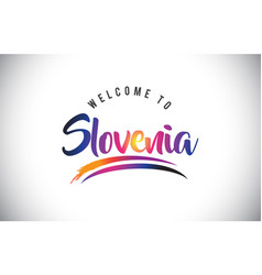 Slovenia welcome to message in purple vibrant vector