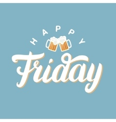 Happy friday hand lettering for greeting card with vector image