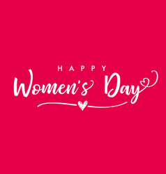 March 8 happy womens day elegant lettering pink ba vector