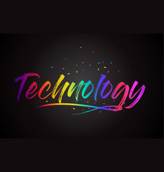 technology word text with handwritten rainbow vector image