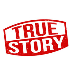 true story sign or stamp vector image