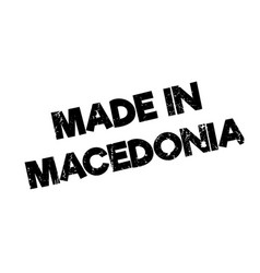 made in macedonia rubber stamp vector image
