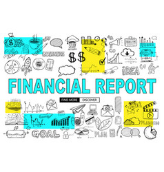 financial report concept with doodle design style vector image