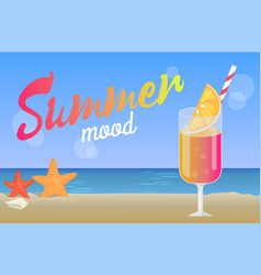 Summer mood poster with cocktail on coastline sea vector