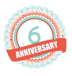 Cute Template 6 Years Anniversary with Balloons vector