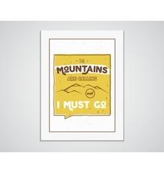 Outdoor inspiration A4 frame Motivation mountain vector image vector image