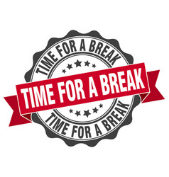 time for a break stamp sign seal vector image
