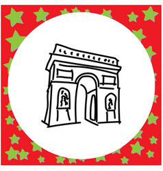 arc de triomphe landmark of europe doodle hand vector image