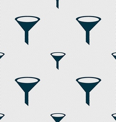 Funnel icon sign Seamless abstract background with vector